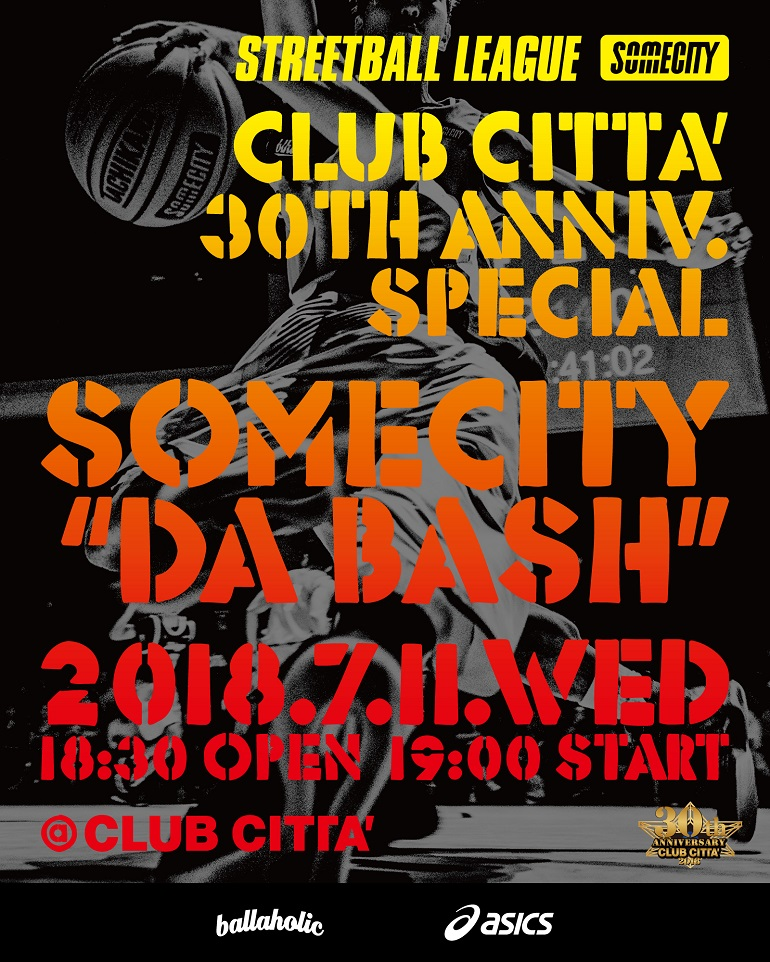 "CLUB CITTA' 30th Anniv. SPECIAL SOMECITY ""DA BASH""について"